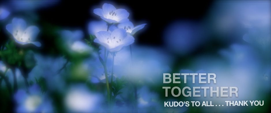 Better together: kudos to all... thank you