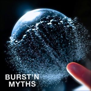 Bursting Myths